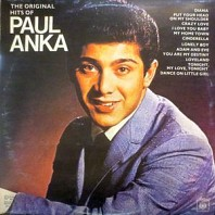 Paul Anka - The Original Hits Of Paul Anka