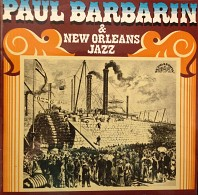 Paul Barbarin & New Orleans Jazz - Paul Barbarin & New Orleans Jazz