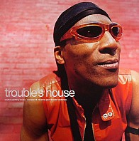 Paul 'Trouble' Anderson - Trouble's House