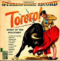 Pedro Vasquez And His Orchestra - Torero! Music Of The Bullfight