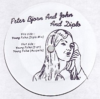 Peter Bjorn And John And Diplo - Young Folks (Diplo Remix)