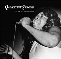 Qunestine Strong / Lawrence Ca - One Hundred Years From Now