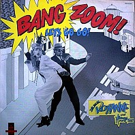Real Roxanne, The With Hitman - Bang Zoom! (Let's Go-Go) / Howie's Teed Off