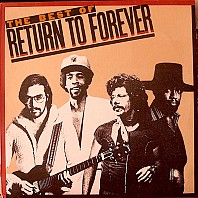 Return To Forever - The Best Of Return To Forever
