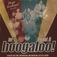 Various - Let's Boogaloo! Vol. 6