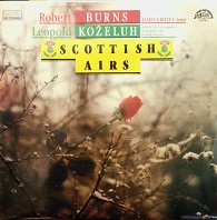 Robert Burns, Leopold Koželuh - Scottish Airs