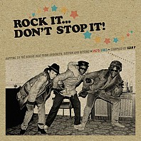 Various Artists - Rock It... Don't Stop It!