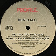 Run-D.M.C. - You Talk Too Much / Daryll & Joe (Krush-Groove 3)