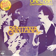 Santana - One Chain (Don't Make No Prison)