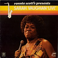 Sarah Vaughan - Ronnie Scott's Presents Sarah Vaughan Live