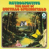 Buffalo Springfield - Retrospective - The Best Of Buffalo Springfield