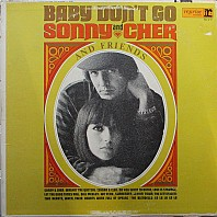 Sonny And Cher And Friends - Baby Don't Go