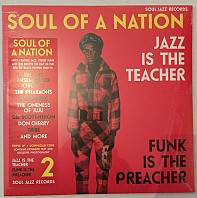 Soul Of A Nation 2 - Jazz Is The Teacher, Funk Is The Preacher