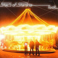 Stacs Of Stamina - Tivoli