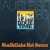 Staffellake Hot Seven - Dixie Time (Auslese '80)