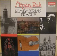 Štěpán Rak - Remembering Prague
