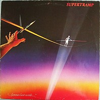 Supertramp - ...famous last words...