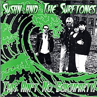 Susan And The Surftones - This Ain't No Beachparty!