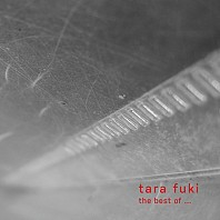 Tara Fuki - The Best Of Tara Fuki