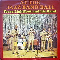 Terry Lightfoot And His Band - At The Jazz Band Ball