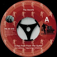 The Ascots / Gloria Edwards - A Few Feet From The Gutter / My Love Is Getting Stronger