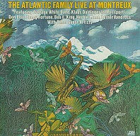 Various - The Atlantic Family Live At Montreux