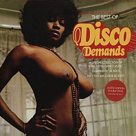 The Best Of Disco Demands (A Special Collection Of Rare 1970s Dance Music)