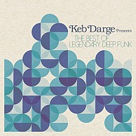 Various Artists - Keb Darge ‎– The Best Of Legendary Deep Funk