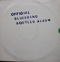 The Blues Band - The Blues Band Official Bootleg Album