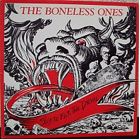 The Boneless Ones - Skate For The Devil