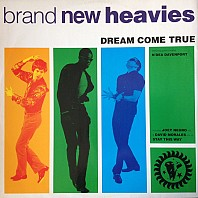 The Brand New Heavies - Dream Come True