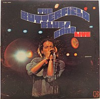 The Butterfield Blues Band - Live