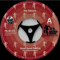 The Falcons - Good Good Feeling / Standing On Guard (Alternative Version)