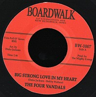 The Four Vandals - Big Strong Love In My Heart / Ten Times Out Of Ten