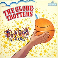 The Globetrotters - The Globetrotters