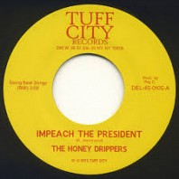 The Honey Dripper - Impeach The President / Roy C's Theme