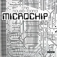 The House-Band - Microchip