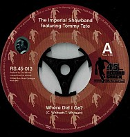 The Imperial Showband / Tommy Tate - Where Did I Go? / I Can't Do Enough For You Baby