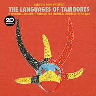 Gabriele Poso - The Languages Of Tambores (A Spiritual Journey Through The Cultural Heritage Of Drums)