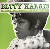 Betty Harris - The Lost Queen Of New Orleans SouL