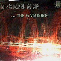 The Matadors - Mexican Mod