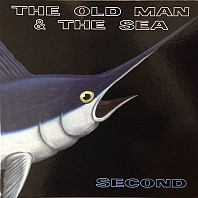 The Old Man & The Sea - Second