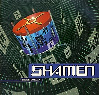 The Shamen - Boss Drum