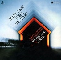 The Spiritual Quintet - Every Time I Feel The Spirit