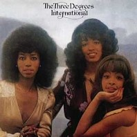The Three Degrees - International