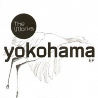 The Works - Yokohama EP