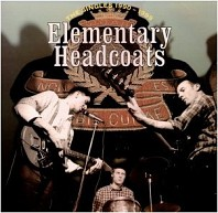 Thee Headcoats - Elementary Headcoats (The Singles 1990-1999)