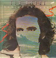 Tim Moore - Behind The Eyes