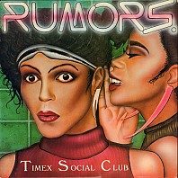 Timex Social Club - Rumors