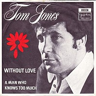 Tom Jones - Without Love